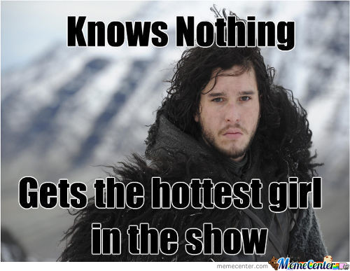 You know nothing jon snow Game of Thrones